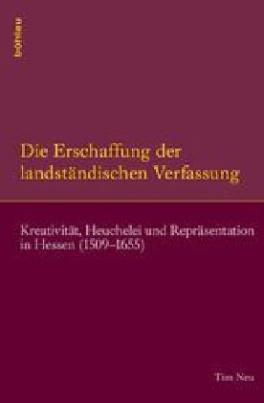 Die Erschaffung der landständischen Verfassung