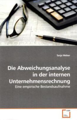 Die Abweichungsanalyse in der internen Unternehmensrechnung