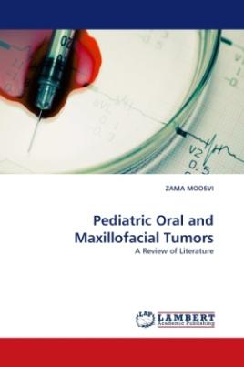 Pediatric Oral and Maxillofacial Tumors