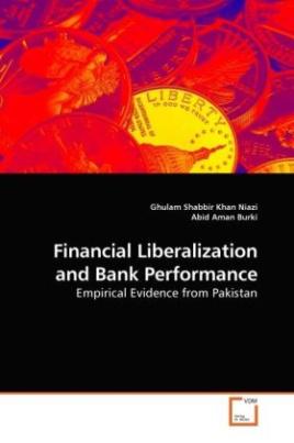 Financial Liberalization and Bank Performance
