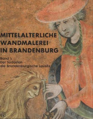 Mittelalterliche Wandmalerei in Brandenburg. Bd.1