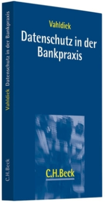 Datenschutz in der Bankpraxis