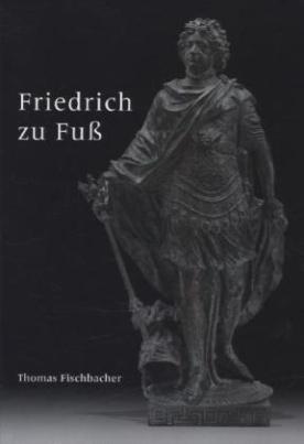 Friedrich zu Fuß
