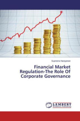 Financial Market Regulation-The Role Of Corporate Governance