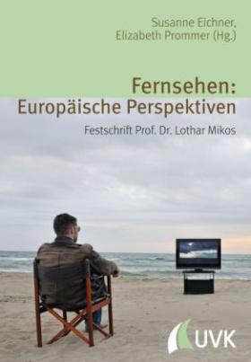 Fernsehen: Europäische Perspektiven