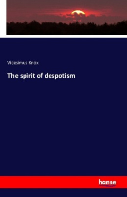 The spirit of despotism