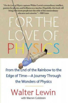For the Love of Physics. Es funktioniert, englische Ausgabe