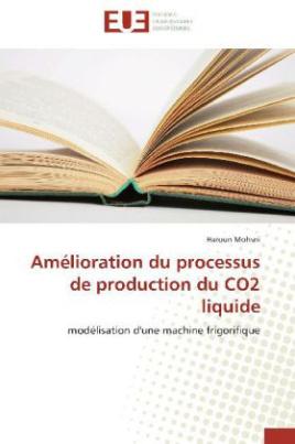 Amélioration du processus de production du CO2 liquide