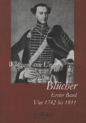Blücher. Bd.1