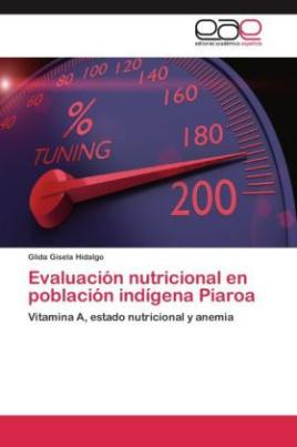 Evaluación nutricional en población indígena Piaroa
