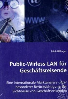 Public-Wirless-LAN für Geschäftsreisende
