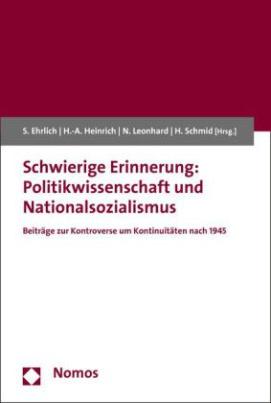 Schwierige Erinnerung: Politikwissenschaft und Nationalsozialismus