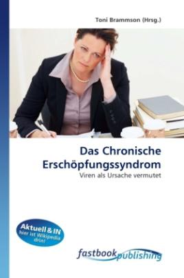 Das Chronische Erschöpfungssyndrom