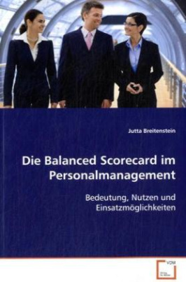 Die Balanced Scorecard im Personalmanagement