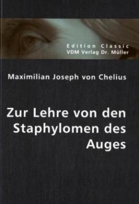 Zur Lehre von den Staphylomen des Auges