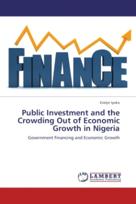 Public Investment and the Crowding Out of Economic Growth in Nigeria