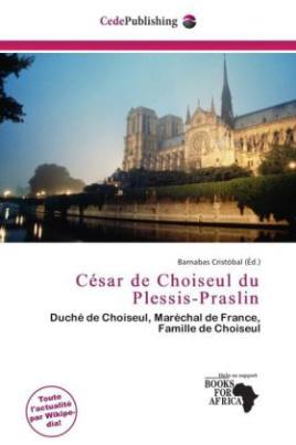 César de Choiseul du Plessis-Praslin