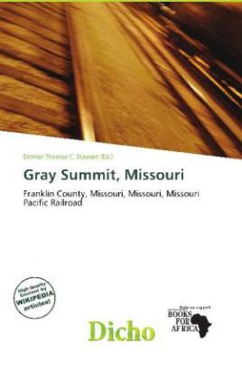 Gray Summit, Missouri