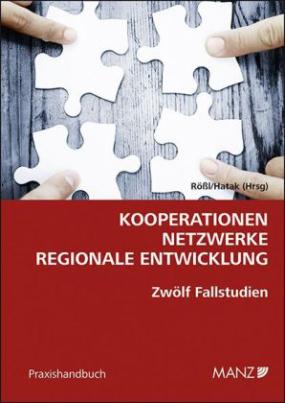 Kooperationen - Netzwerke - Regionale Entwicklung