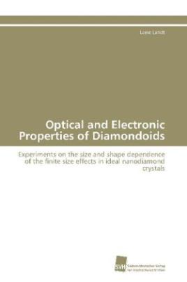 Optical and Electronic Properties of Diamondoids