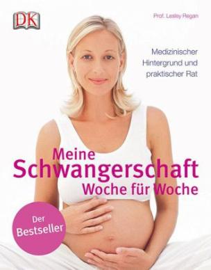 Meine Schwangerschaft - Woche für Woche