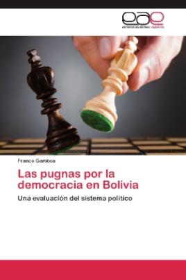 Las pugnas por la democracia en Bolivia