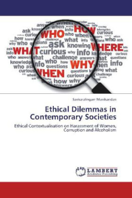 Ethical Dilemmas in Contemporary Societies