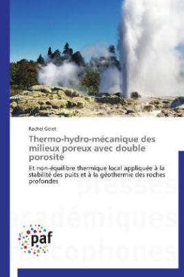 Thermo-hydro-mécanique des milieux poreux avec double porosité