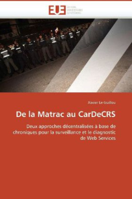 De la Matrac au CarDeCRS