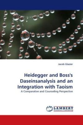 Heidegger and Boss's Daseinsanalysis and an Integration with Taoism