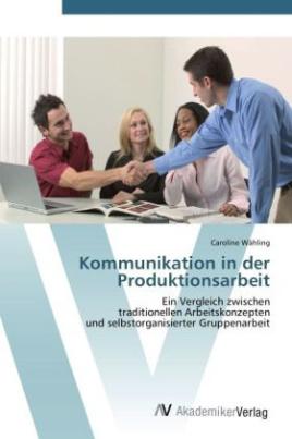 Kommunikation in der Produktionsarbeit