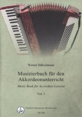 Musizierbuch für den Akkordeonunterricht. Vol.3