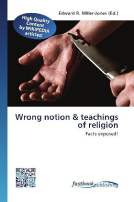 Wrong notion & teachings of religion
