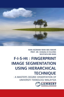 F-I-S-Ht : FINGERPRINT IMAGE SEGMENTATION USING HIERARCHICAL TECHNIQUE