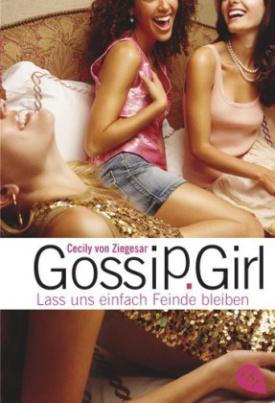 Gossip Girl, Lass uns einfach Feinde bleiben