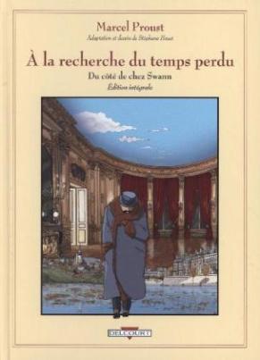Marcel Proust, À la recherche du temps perdu - Intégrale Du côté de chez Swann