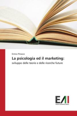 La psicologia ed il marketing: