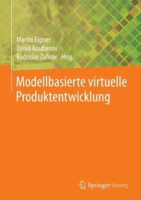 Modellbasierte virtuelle Produktentwicklung
