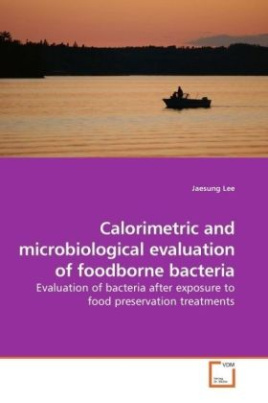 Calorimetric and microbiological evaluation of foodborne bacteria