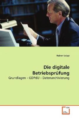 Die digitale Betriebsprüfung