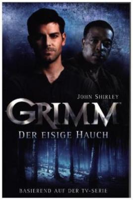 Grimm, Der eisige Hauch