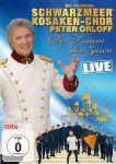 Peter Orloff & der Schwarzmeer Kosaken Chor - Der Traum des Zaren - Live