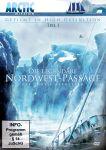 Die legendäre Nordwest-Passage Teil 1 (DVD)
