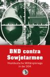BND contra Sowjetarmee