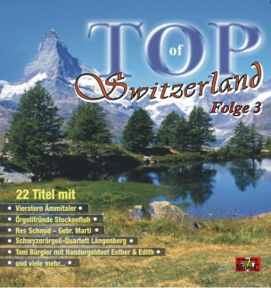 Top Of Switzerland Folge 3