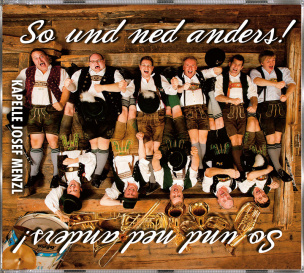 So und ned anders!